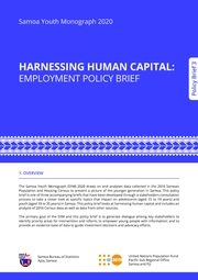 Samoa Youth Monograph 2020 HARNESSING HUMAN CAPITAL: EMPLOYMENT POLICY BRIEF Policy Brief 3